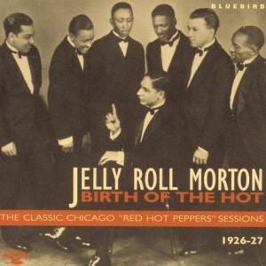 albumcoverJellyRollMorton-BirthOfTheHot